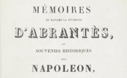"""Accéder à la page """"Abrantès, duchesse d', Mémoires ou Souvenirs historiques sur Napoléon"""""""