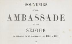 """Accéder à la page """"Abrantès, duchesse d', Souvenirs d'une ambassade et d'un séjour en Espagne et en Portugal (1808-1811)"""""""