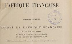L'Afrique française : bulletin mensuel du Comité de l'Afrique française et du Comité du Maroc