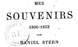 """Accéder à la page """"Agoult, Daniel Stern comtesse d', Mes souvenirs (1806-1833)"""""""