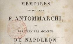 """Accéder à la page """"Antommarchi, François, Mémoires, ou Les derniers moments de Napoléon"""""""