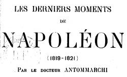 """Accéder à la page """"Antommarchi, François, Les derniers moments de Napoléon"""""""