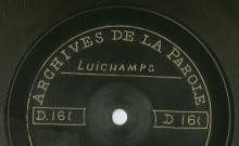 Enregistrement réalisé au village de Linchamps le 28 juin 1912 (1 disque)
