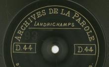 Enregistrements réalisés dans les villages de Landrichamps et Foisches le 9 juillet 1912 (8 disques)