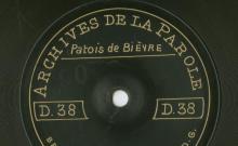 Enregistrement réalisé dans le village de Bièvre (Belgique) le 7 juillet 1912 (1 disque)