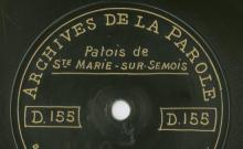 Enregistrements réalisés dans les villages de Habay-la-Meuse et Sainte-Marie-sur-Semois (Belgique) le 20 juillet 1912 (3 disques)