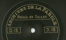 Enregistrements réalisés dans les villages de Thilay et Braux le 4 juillet 1912 (5 disques)