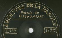Enregistrements réalisés dans les villages de Gespunsart et Sormonne le 3 juillet 1912 (5 disques)