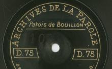 Enregistrements réalisés dans le village de Bouillon (Belgique) le 13 juillet 1912 (6 disques)