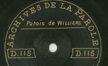 Enregistrements réalisés dans le village de Williers le 16 juillet 1912 (5 disques)
