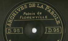 Enregistrements réalisés dans les villages de Florenville et Chiny (Belgique) le 15 juillet 1912 (8 disques)
