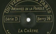 Enregistrements réalisés dans la petite ville de La Châtre le 28 juin 1913 (12 disques)