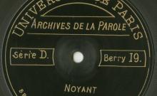 Enregistrements réalisés dans la petite ville de Nohant le 29 juin 1913 (7 disques)
