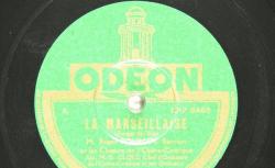 Disque NC Odéon 171018 - Roger Bourdin (1900-1973) est un baryton français, élève puis professeur au Conservatoire de Paris. Les choeurs de l'Opéra-comique sont dirigés par Gustave Cloez - source : gallica.bnf.fr/BnF
