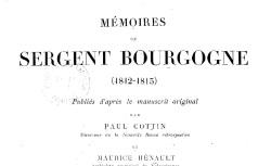 """Accéder à la page """"Bourgogne, sergent, Mémoires (1812-1815)"""""""