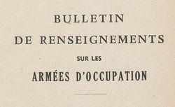 """Accéder à la page """"Bulletin de renseignements sur les armées d'occupation"""""""