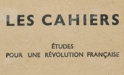 """Accéder à la page """"Cahiers (Les). Etudes pour une révolution française"""""""