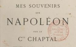 """Accéder à la page """"Chaptal, comte, Mes souvenirs sur Napoléon"""""""