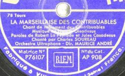 Disque SD 78 25-20425 - La Marseillaise des contribuables est l'oeuvre de Francis Casadesus (1870-1954), compositeur et chef d'orchestre français - source : BnF/gallica.bnf.fr