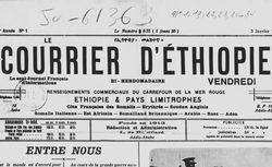 Le Courrier d'Éthiopie : journal d'informations hebdomadaire, renseignements commerciaux du carrefour de la mer Rouge, Éthiopie & pays limitrophes