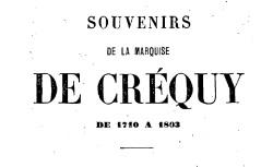 """Accéder à la page """"Créquy, marquise de, Souvenirs"""""""