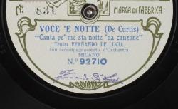 "Voce 'e notte : ""Canta pe' me sta notte 'na canzone"" ; Ernesto de Curtis, comp. ; Fernando De Lucia, ténor ; acc. d'orchestre - source : gallica.bnf.fr / BnF"