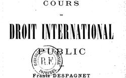 Despagnet, Frantz. Cours de droit international public, 4e édition