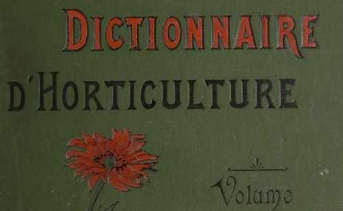 Bois, Désiré, Dictionnaire d'horticulture illustré, 1893-1899