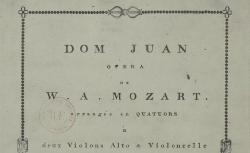 [Enregistrements sonores] / Dom Juan, opera... arrangée en quatuors à deux violons, alto et violoncelle. Livre I [-II], 1799 - source : gallica.bnf.fr / bnF
