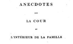 """Accéder à la page """"Durand, Sophie générale, Anecdotes sur la cour et l'intérieur de la famille de Napoléon"""""""