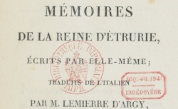 """Accéder à la page """"Etrurie, Marie-Louise de Bourbon reine d', Mémoires"""""""