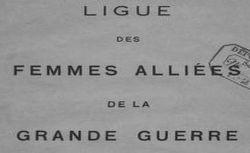"""Accéder à la page """"Ligue des femmes alliées de la Grande guerre"""""""
