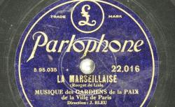 Disque NC Parlophone 22016 - La Marseillaise est ici interprétée sous la direction de Jules Bleu, qui dirigeait la formation lors de sa création officielle en 1929 - source : BnF/gallica.bnf.fr