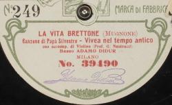 """La Vita Brettone. Canzone di Papa Silvestro : """"Vivea nel tempo antico"""" ; Leopoldo Mugnone, comp. ; Adamo Didur, basse ; Prof. G. Nastrucci, acc. vl"""