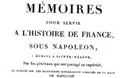 """Accéder à la page """"Gourgaud, Mémoires pour servir à l'histoire de France sous Napoléon"""""""