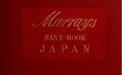 A handbook for travellers in Japan [...] by Basill Hall Chamberlain, 1913