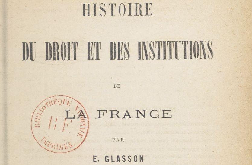 Glasson, Ernest Désiré (1839-1907)