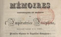 """Accéder à la page """"Joséphine, Mémoires historiques et secrets de l'impératrice"""""""