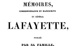 """Accéder à la page """"La Fayette, général de, Mémoires, correspondance et manuscrits"""""""