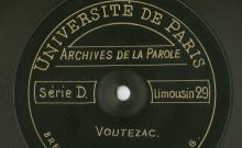 Enregistrements réalisés dans le village de Voutezac le 24 août 1913 (7 disques)
