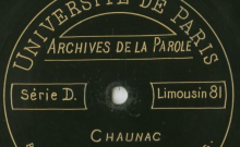 Enregistrements réalisés dans le village de Chaunac le 29 août 1913.(7 disques)