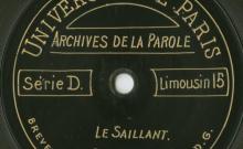 Enregistrements réalisés dans le village du Saillant les 22 et 25 août 1913 (6 disques)