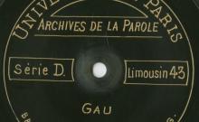 Enregistrements réalisés dans le village de Gau (commune d'Allassac) le 25 août 1913 (3 disques)