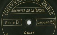 Enregistrements réalisés dans le village d'Objat le 27 août 1913 (8 disques)