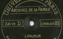 Enregistrements réalisés dans le village de Lonjour (commune d'Allassac) le 24 août 1913 (3 disques)