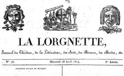 """Accéder à la page """"Lorgnette (La) : journal des théâtres, de la littérature, des arts..."""""""