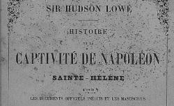 """Accéder à la page """"Lowe, sir Hudson, Mémorial, & Histoire de la captivité de Napoléon"""""""