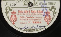 Ballo Excelsior : Valzer (Il Risorgimento) ; Manzotti, comp. ; Musica della R. Marina Italiana ; M.° Cav. Seba Matacena, dir.