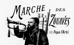 """Accéder à la page """"Marche des Zouaves, dite Papa l'Arbi - illustration par E. Buval, 1905"""""""
