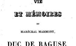 """Accéder à la page """"Marmont, maréchal, Vie et mémoires"""""""